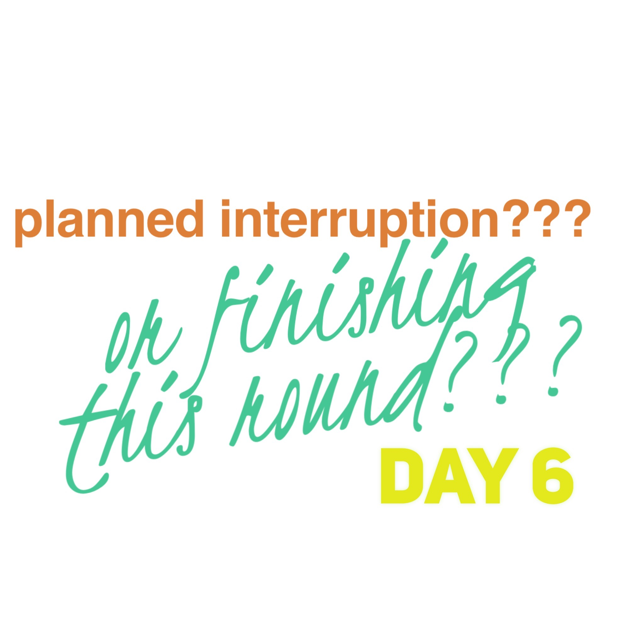 PI  Day 6 (P2R2)